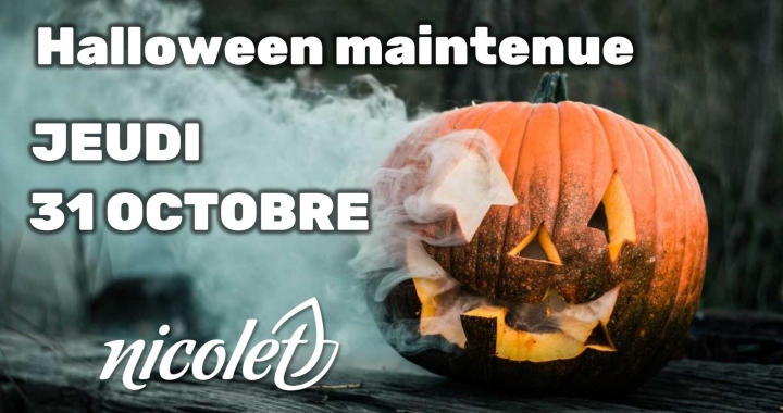 Halloween maintenue le 31 OCTOBRE � Nicolet